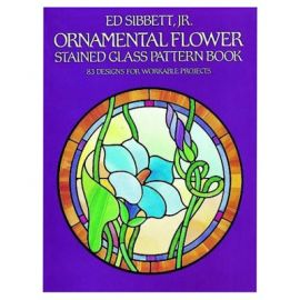 Ornamental Flowers - Stained Glass Pattern Book