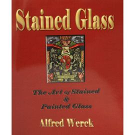 The Art of Stained Glass & Painted Glass