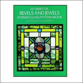 Bevels and Jewels: Stained Glass Pattern Book