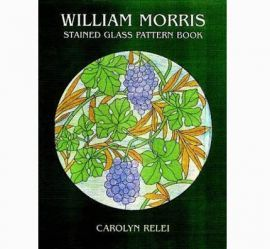 William Morris: Stained Glass Pattern Book