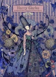 Harry Clarke : An Imaginative Genius in Illustrations and Stained Glass