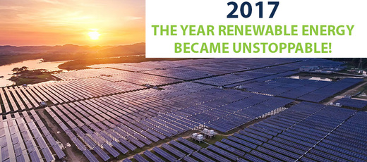 2017 The Year Renewable Energy Became Unstoppable