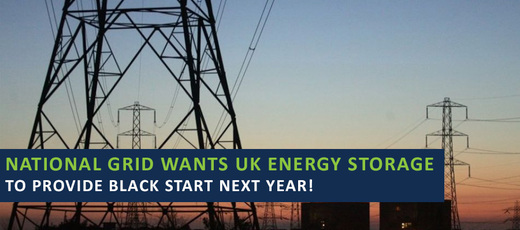 National Grid wants UK Storage to Provide Black Start Next Year!
