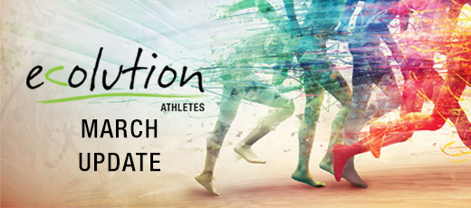 Ecolution Athletes - March Update