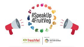 Freshfel launches #SpeakUp4FruitVeg